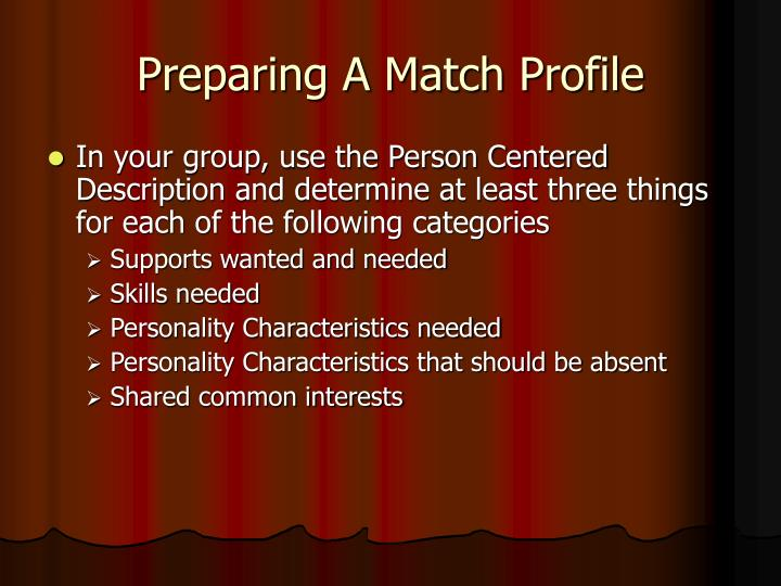 Preparing A Match Profile