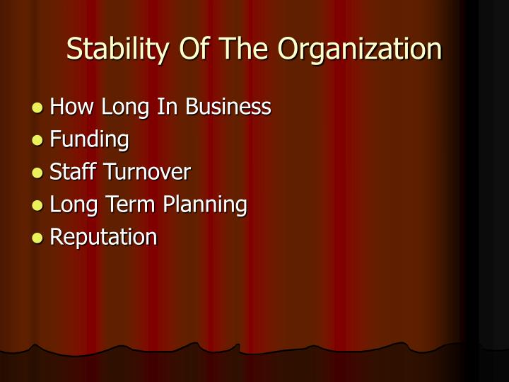 Stability Of The Organization