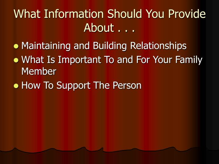 What information should you provide about