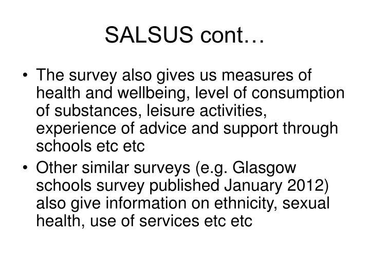 SALSUS cont…