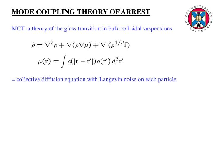MODE COUPLING THEORY OF ARREST