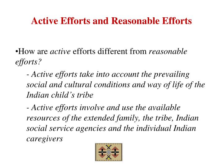 Active Efforts and Reasonable Efforts