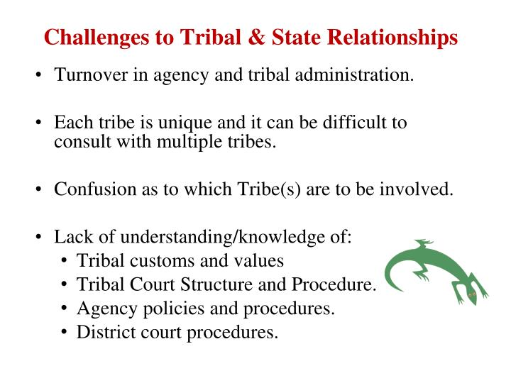 Challenges to Tribal & State Relationships