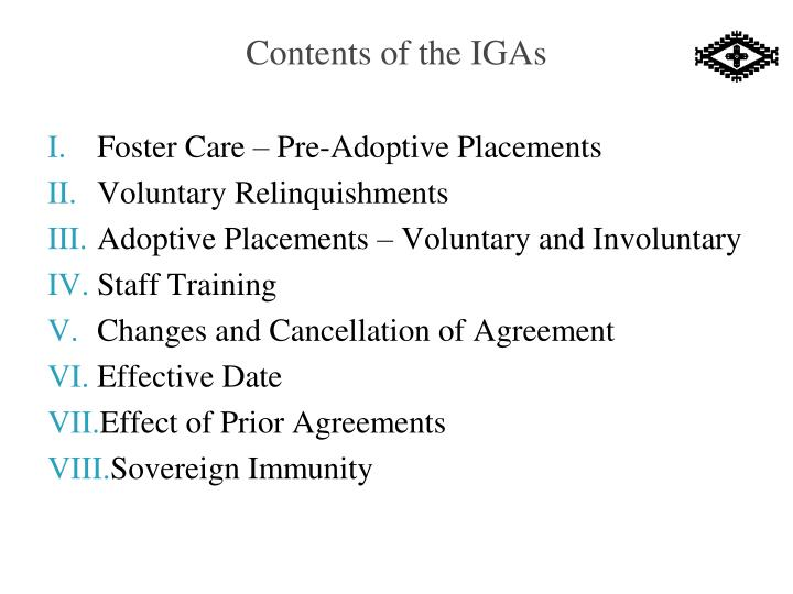 Contents of the IGAs