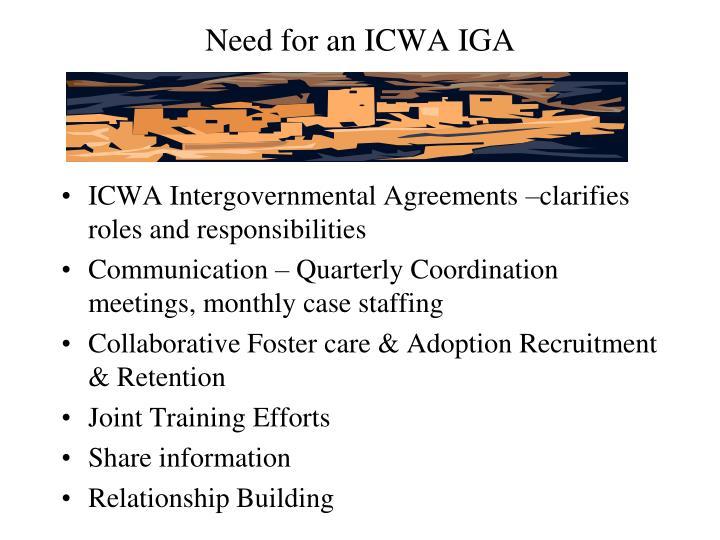 Need for an ICWA IGA