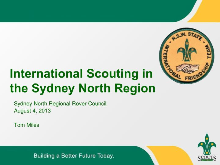 International scouting in the sydney north region