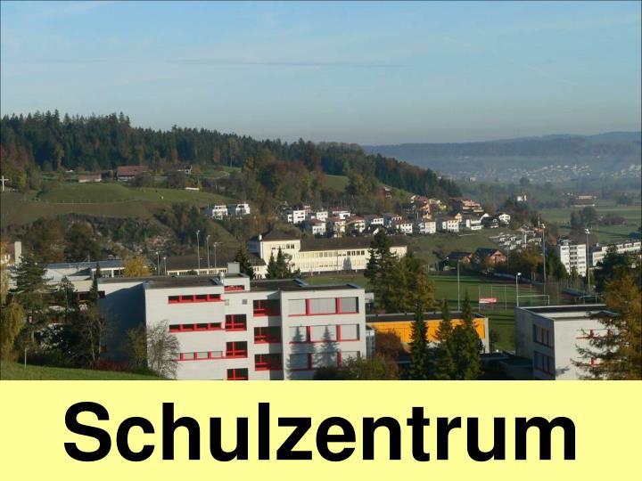 Schulzentrum