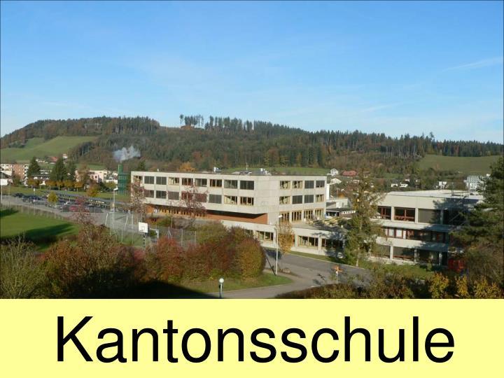 Kantonsschule