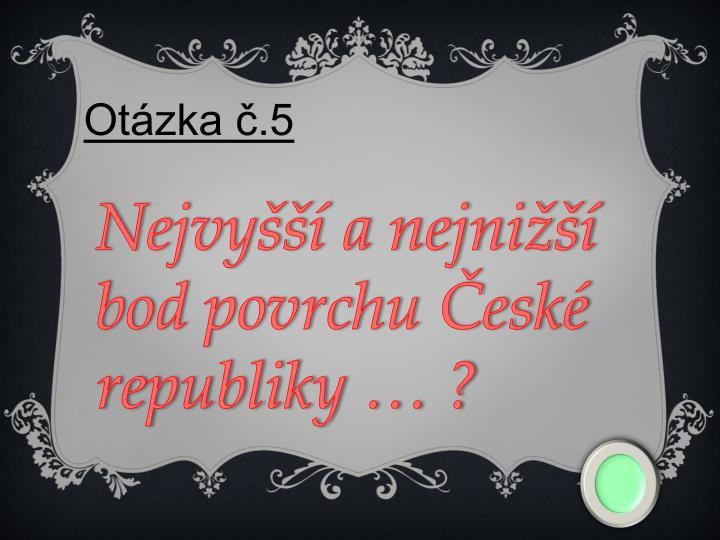 Otázka č.5