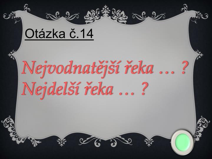 Otázka č.14