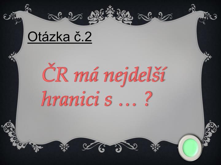 Otázka č.2