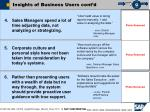 insights of business users cont d