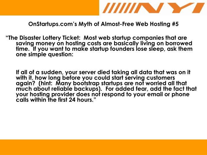 OnStartups.com's Myth of Almost-Free Web Hosting #5
