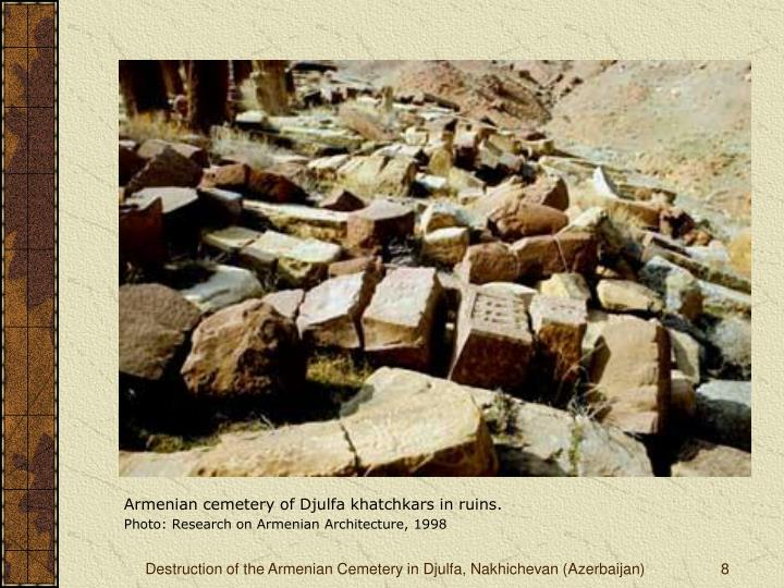 Armenian cemetery of Djulfa khatchkars in ruins.