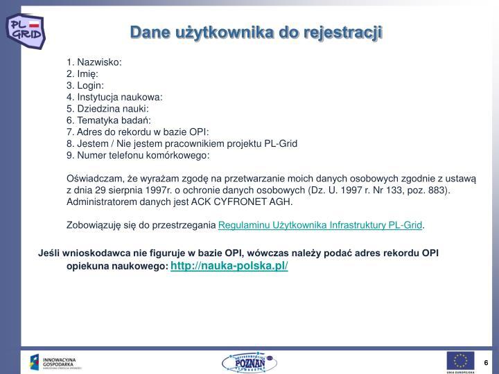 Dane użytkownika do rejestracji