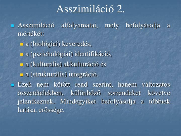 Asszimiláció 2.