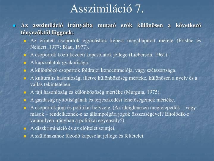 Asszimiláció 7.