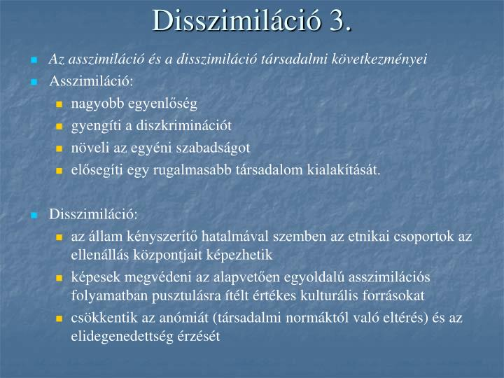 Disszimiláció 3.