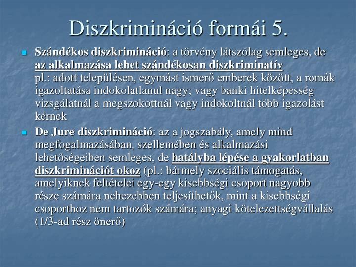 Diszkrimináció formái 5.