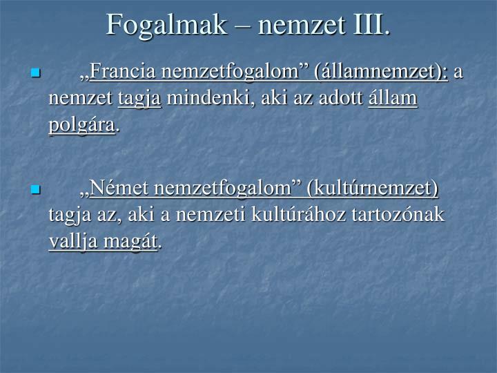 Fogalmak – nemzet III.