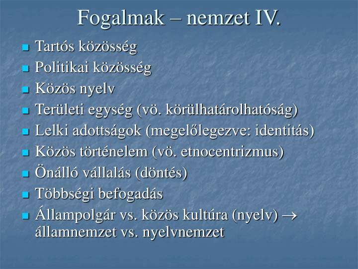 Fogalmak – nemzet IV.