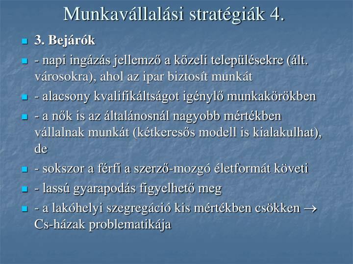 Munkavállalási stratégiák 4.