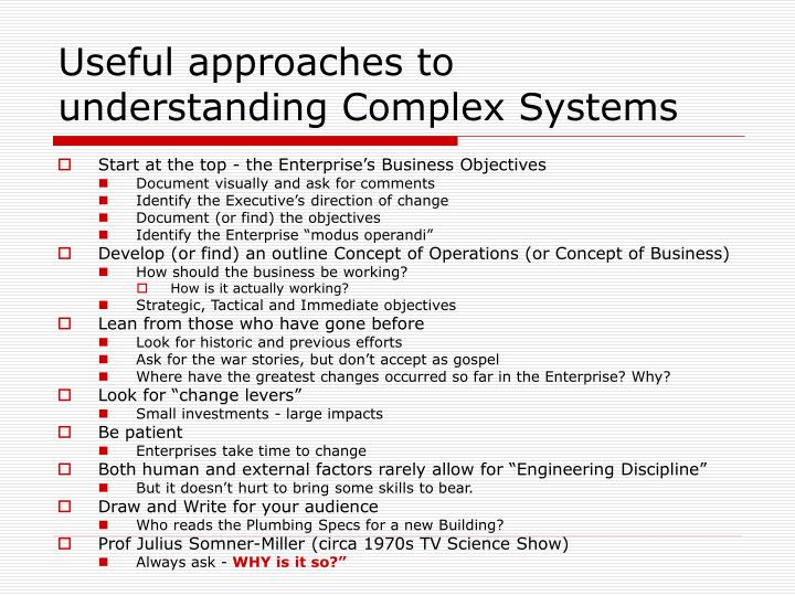 Useful approaches to understanding Complex Systems