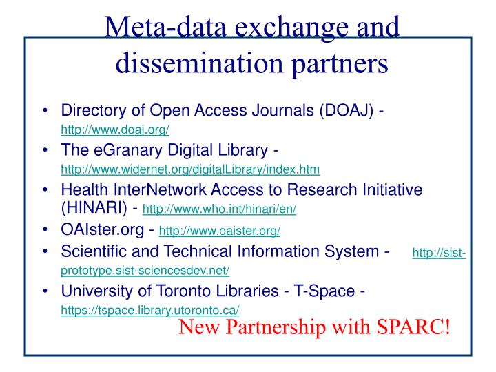 Meta-data exchange and dissemination partners