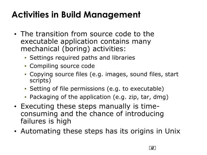 Activities in Build Management