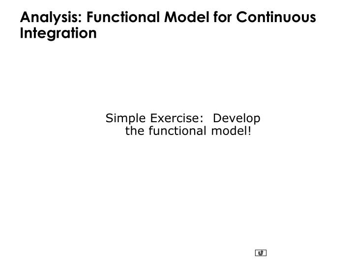 Analysis: Functional Model for Continuous Integration