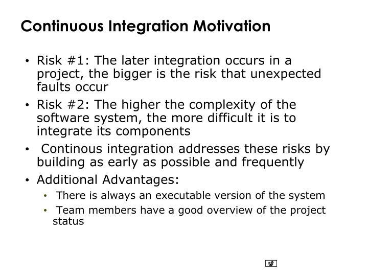 Continuous Integration Motivation