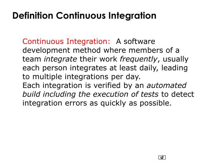 Definition Continuous Integration