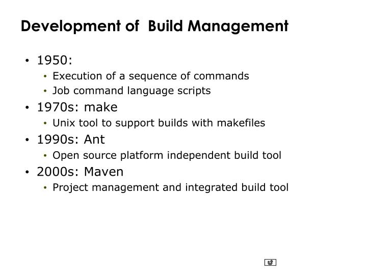 Development of  Build Management