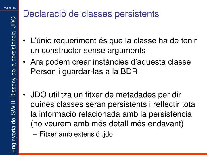 Declaració de classes persistents