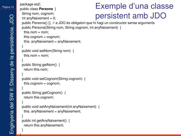 Exemple d'una classe persistent amb JDO