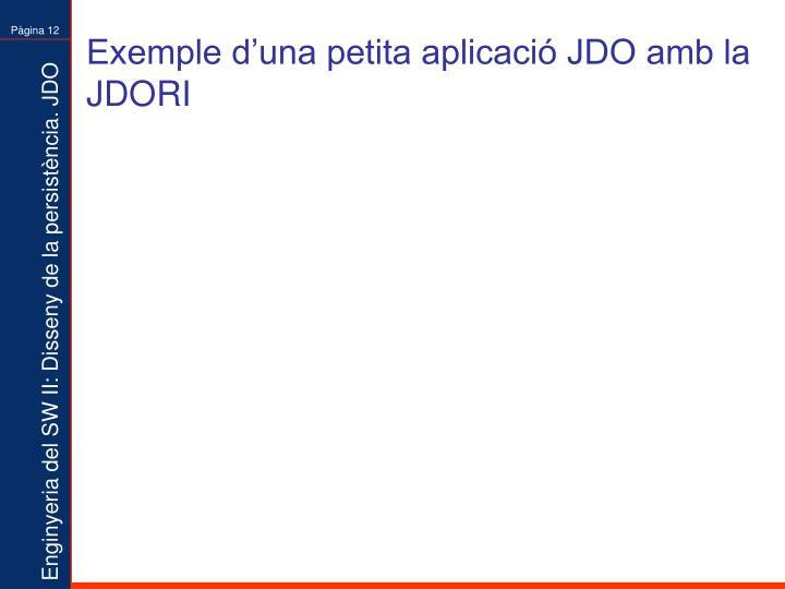 Exemple d'una petita aplicació JDO amb la JDORI