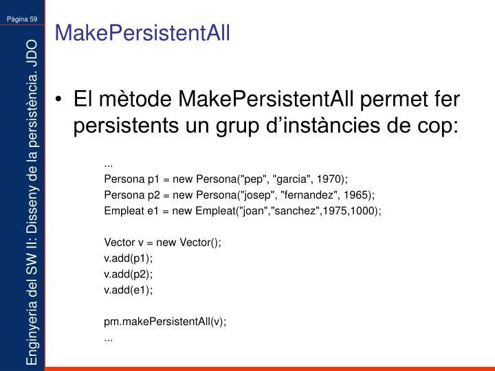 MakePersistentAll