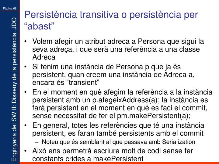 """Persistència transitiva o persistència per """"abast"""""""