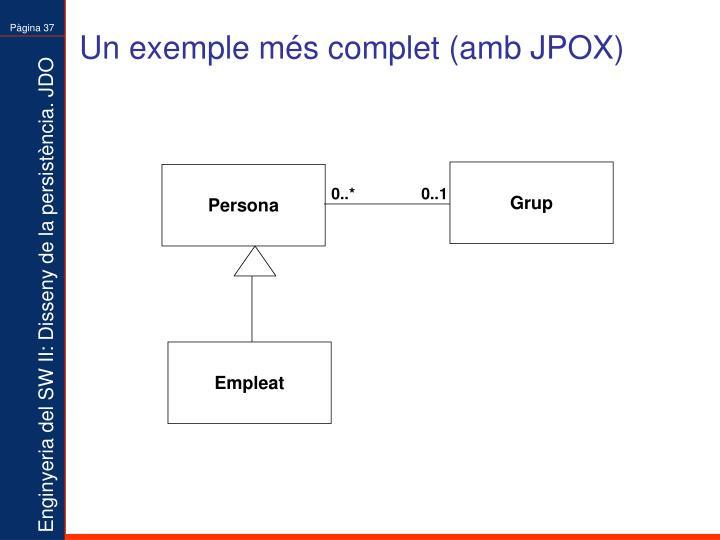 Un exemple més complet (amb JPOX)