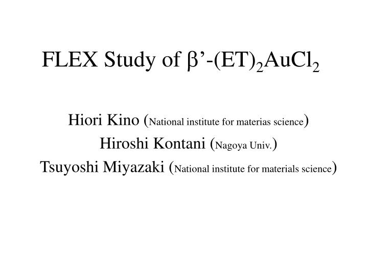 Flex study of b et 2 aucl 2