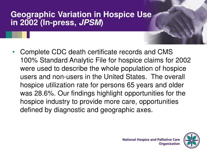 Geographic Variation in Hospice Use