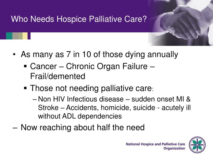 Who Needs Hospice Palliative Care?
