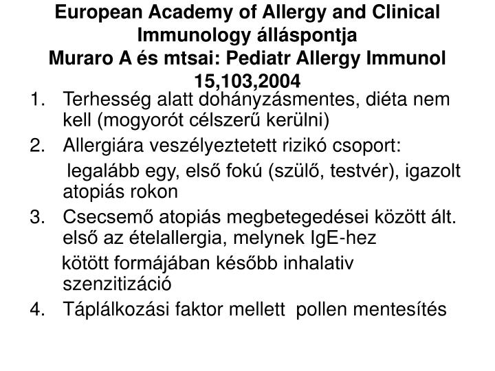 European Academy of Allergy and Clinical Immunology álláspontja