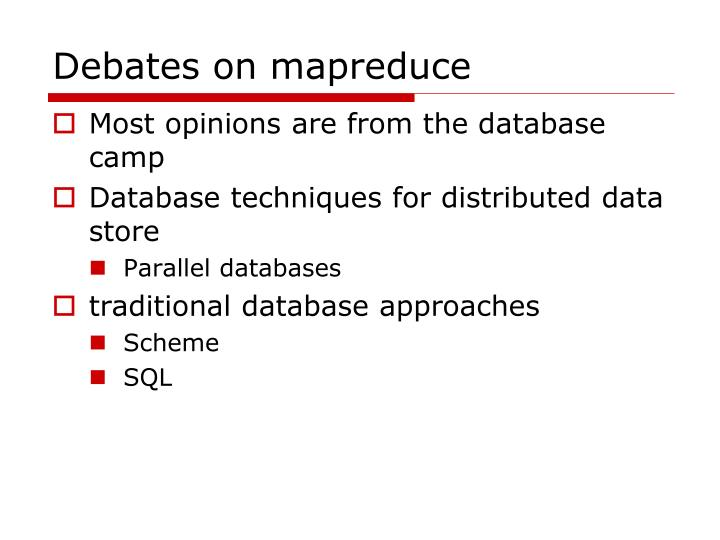 Debates on mapreduce