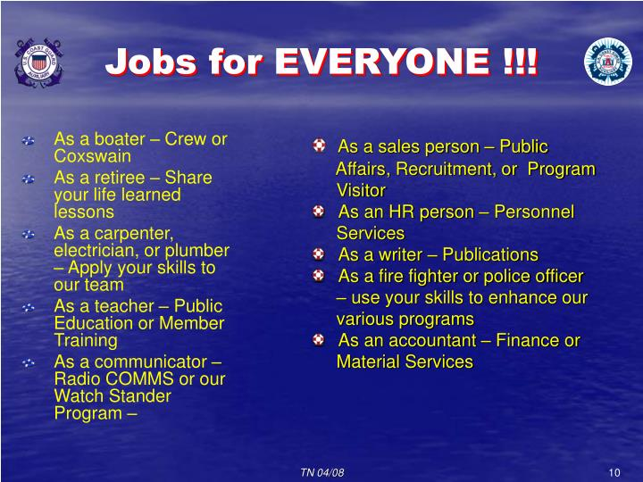 Jobs for EVERYONE !!!
