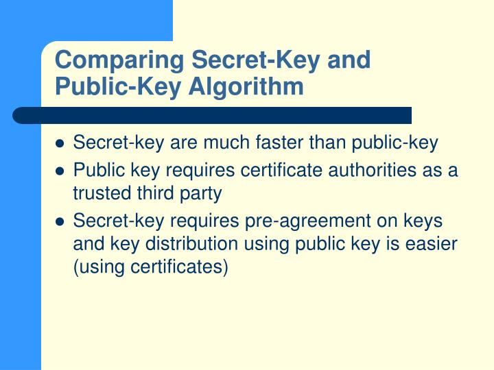 Comparing Secret-Key and