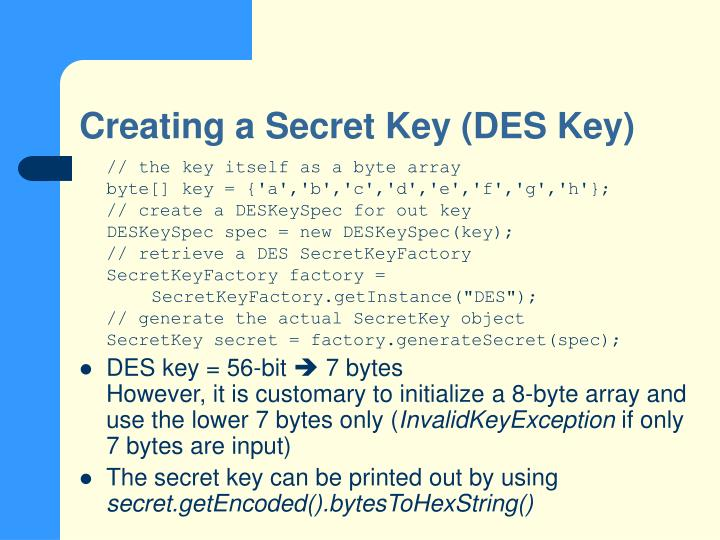 Creating a Secret Key (DES Key)