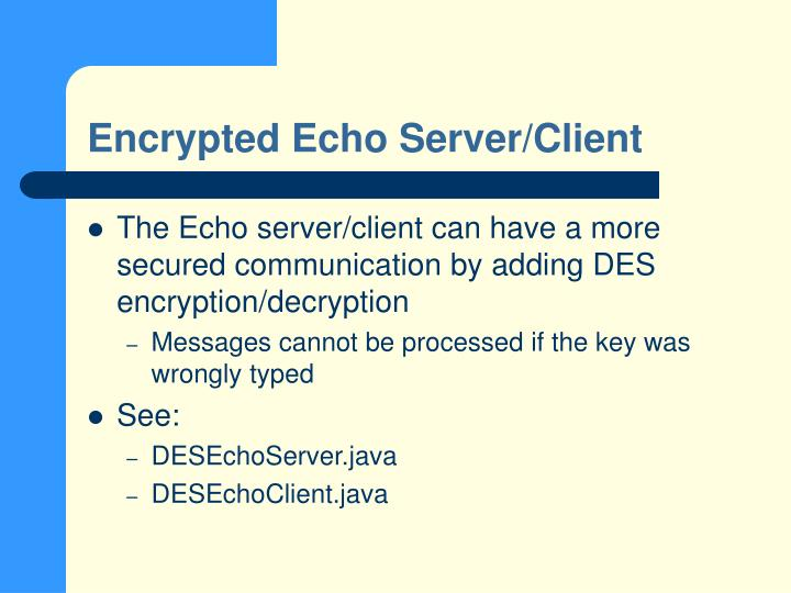 Encrypted Echo Server/Client