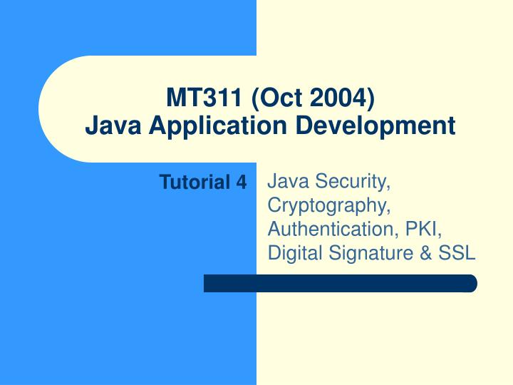 Mt311 oct 2004 java application development