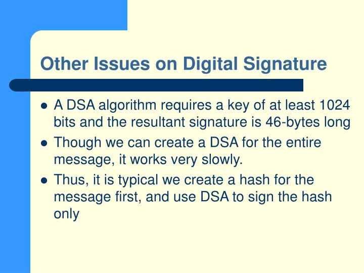 Other Issues on Digital Signature